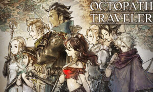 Octopath Traveler, antes exclusivo de Switch, se une a Xbox Game Pass